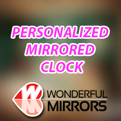 Personalized Mirrored Clock