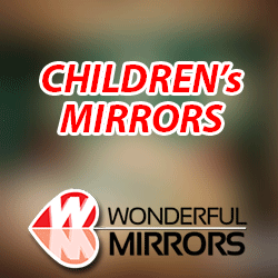 Children's Mirrors